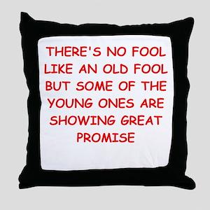 fools Throw Pillow