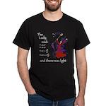 The Lady said: Black T-Shirt