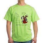 The Lady said: Green T-Shirt