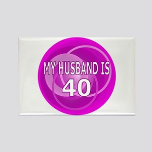 My Husband Is 40 Rectangle Magnet
