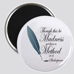 Method In Madness Shakespeare Magnet