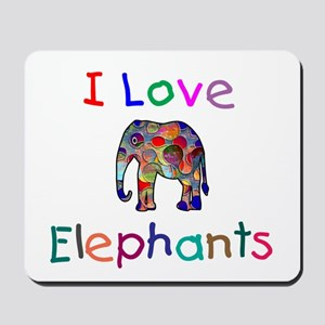 I Love Elephants Mousepad