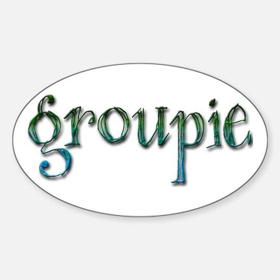 Groupie Sticker (Oval)