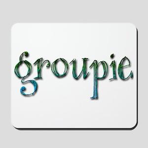 Groupie Mousepad