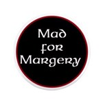 Mad for Margery Button