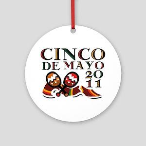 Cinco De Mayo 2011 Ornament (Round)