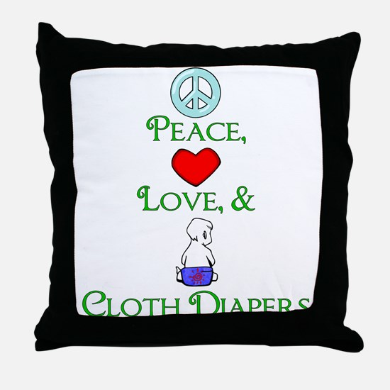 Peace, Love, & Cloth Diapers Throw Pillow