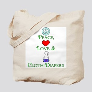 Peace, Love, & Cloth Diapers Tote Bag