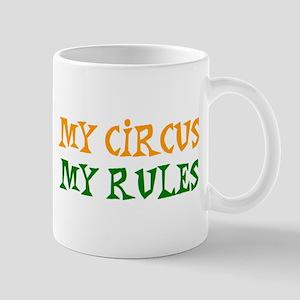my circus rules Mug