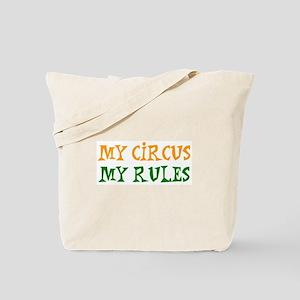 my circus rules Tote Bag