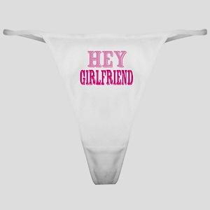 Hey Girlfriend Classic Thong