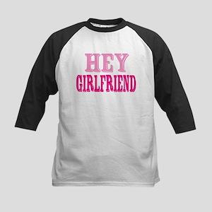 Hey Girlfriend Kids Baseball Jersey