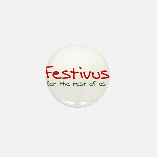 FESTIVUS™ Mini Button