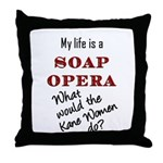 What Would the Kane Women Do? Throw Pillow
