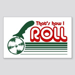 That's How I Roll (pizza) Sticker (Rectangle)