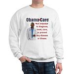 Anti Obamacare Sweatshirt