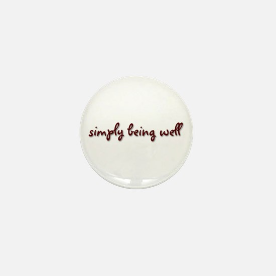 Simply Being Well Mini Button