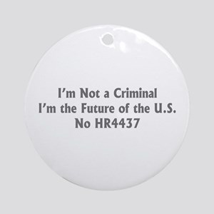 Not a Criminal Ornament (Round)