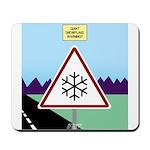 Giant Snowflake Warning Mousepad