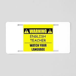 WARNING: English Teacher Aluminum License Plate