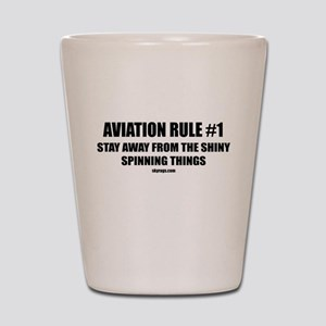 AVIATION RULE #1 Shot Glass