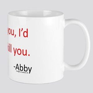 If I Told You Mug