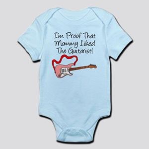 Proof Mommy Liked Guitarist P Infant Bodysuit