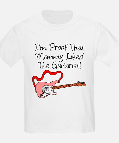 Proof Mommy Liked Guitarist P T-Shirt
