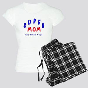 Super Mom - Hero Without A Cape Women's Light Paja