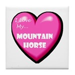 I Love My Mountain Horse Tile Coaster