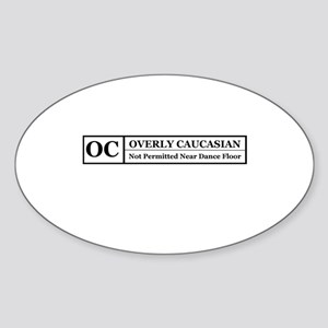 Overly Caucasian Sticker (Oval)