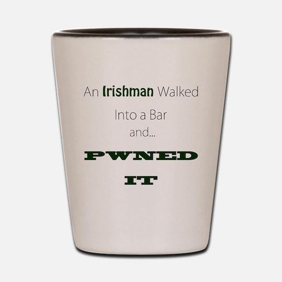 An Irishman walked into a bar Shot Glass