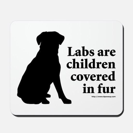 Lab are Fur Children Mousepad