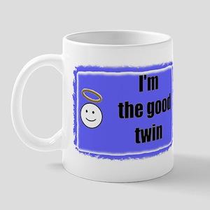 I'M THE GOOD TWIN (BLUE BACKGROUND) Mug