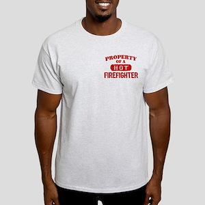 Property of a Hot Firefighter Light T-Shirt