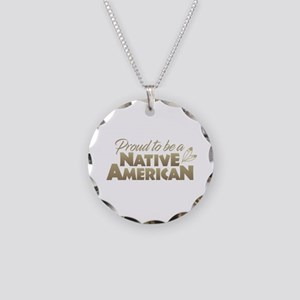 Proud Native American Necklace Circle Charm