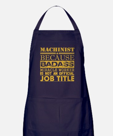 Machinist Because Miracle Worker Not Apron (dark)