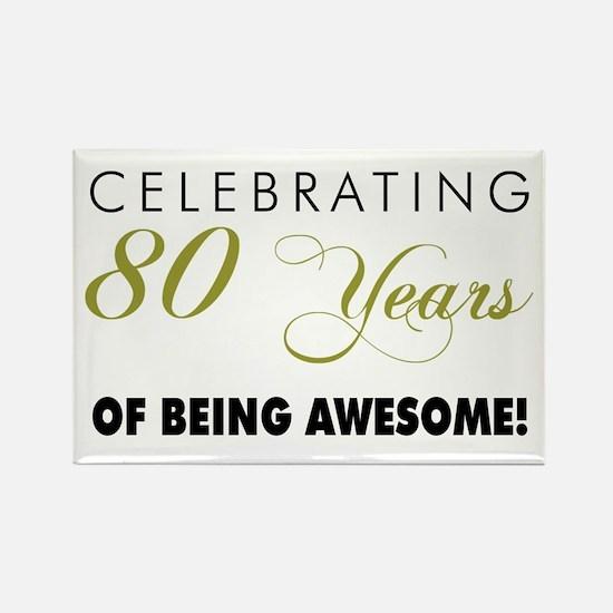 Celebrating 80 Years Rectangle Magnet