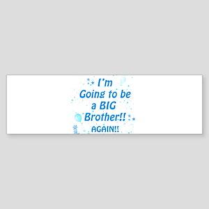 Big brother again Sticker (Bumper)
