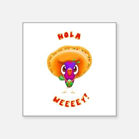 """Sombrero Birdie Wey Square Sticker 3"""" x 3"""""""