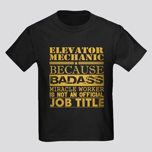 Elevator Mechanic Because Miracle Worker N T-Shirt