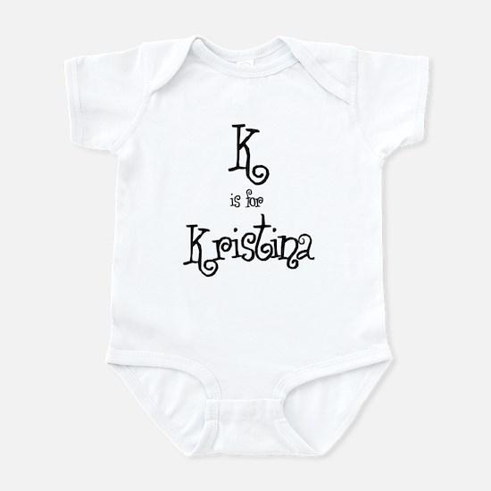 K Is For Kristina Infant Creeper