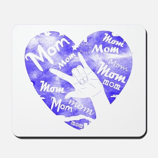 LOVE MY MOM - ASL Mousepad