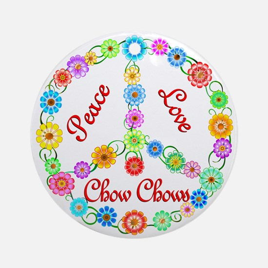 Peace Love Chow Chows Ornament (Round)