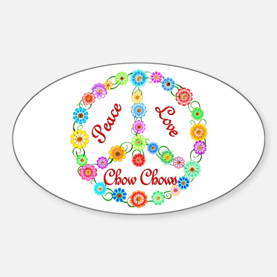 Peace Love Chow Chows Sticker (Oval)