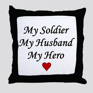 My Soldier Husband Hero Throw Pillow