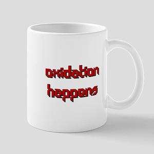 Oxidation Happens Mugs