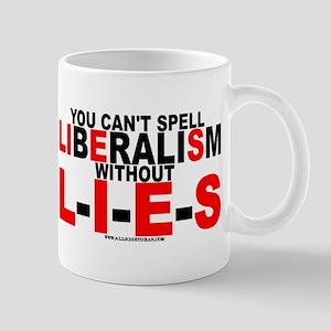 LIbEraliSm - LIES Mug