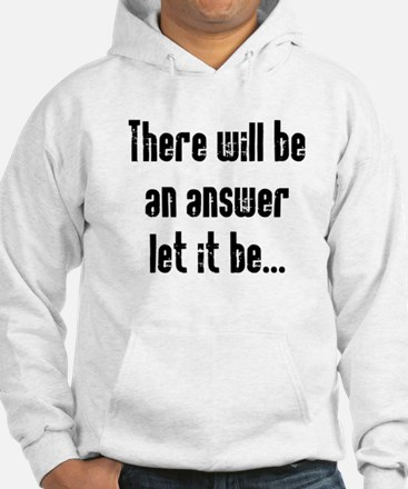 There will be an Answer Hoodie