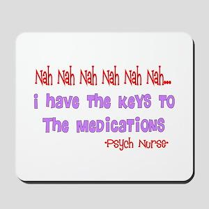 Psych Nurse III Mousepad